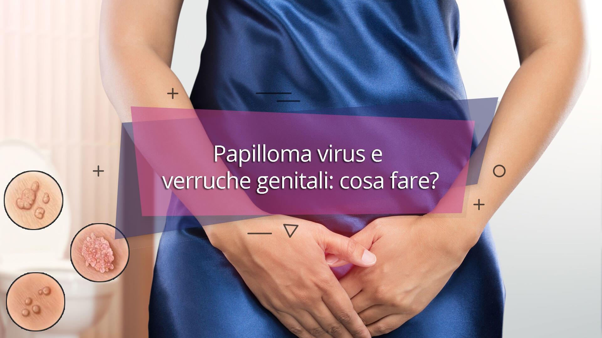 Papilloma grandi labbra. How do you get human papillomavirus