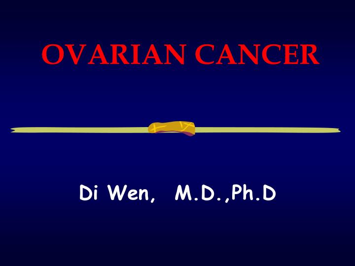 cancer ovarian ppt)