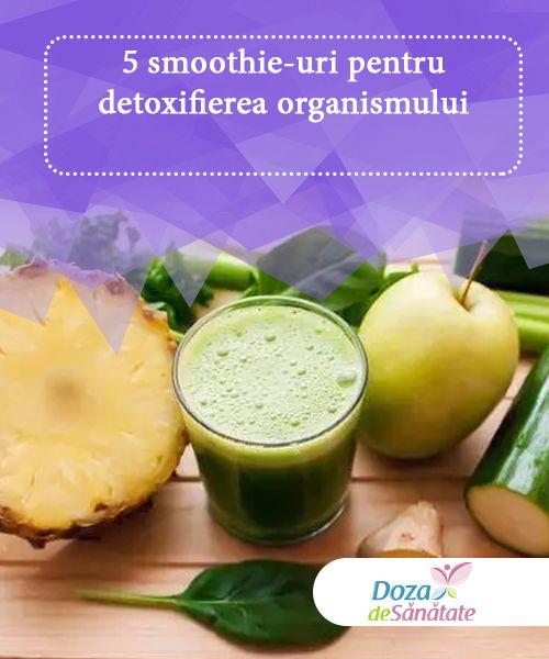 detoxifierea organismului cu smoothie)