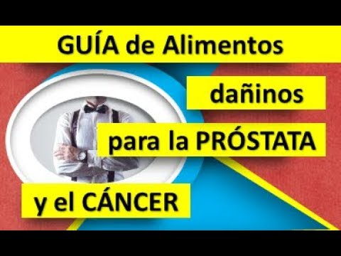 cancer de prostata alimentos prohibidos